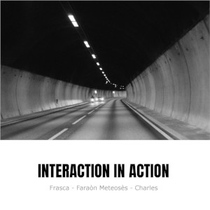 audio Interaction in Action – Interaction in Action