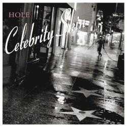 HOLE - CELEBRITY SKIN - 1998
