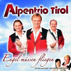Alpentrio Tirol - Dem Land Tirol die Treue