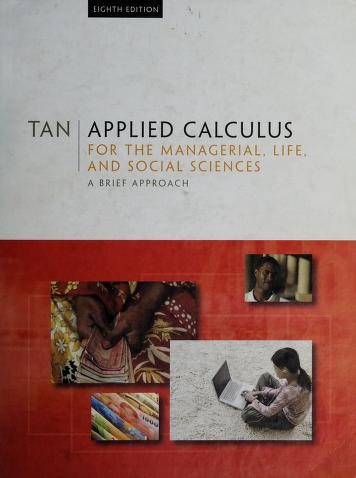 Cover of: Applied Calculus for the Managerial, Life, and Social Sciences | Soo Tang Tan