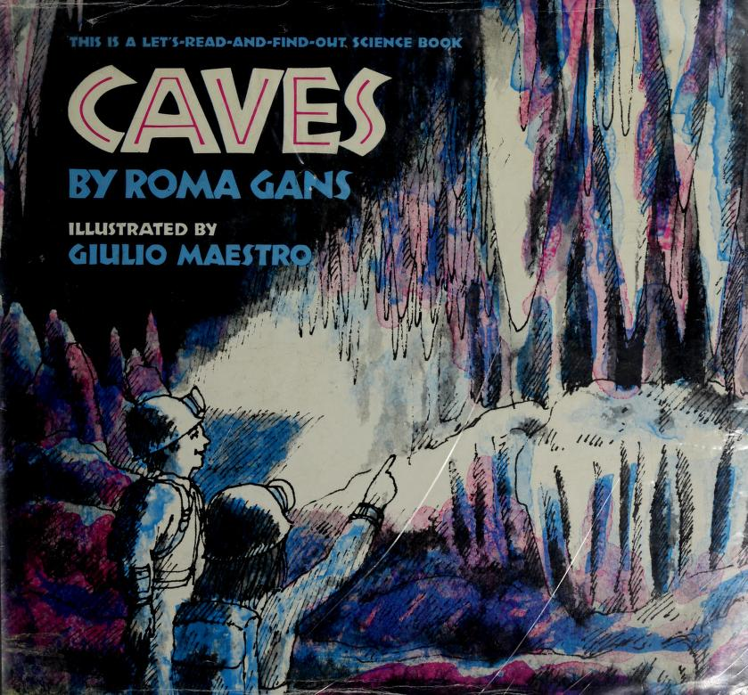 Caves (Let's-Read-and-Find-Out Science Books) by Roma Gans, Giulio Maestro