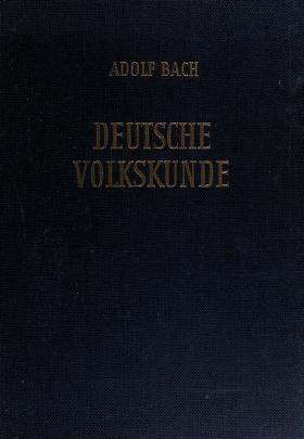 Cover of: Deutsche Volkskunde | Adolf Bach