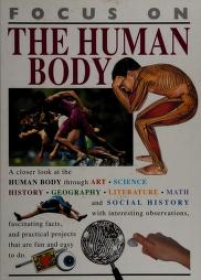 Cover of: FOCUS ON THE HUMAN BODY | Steve Parker