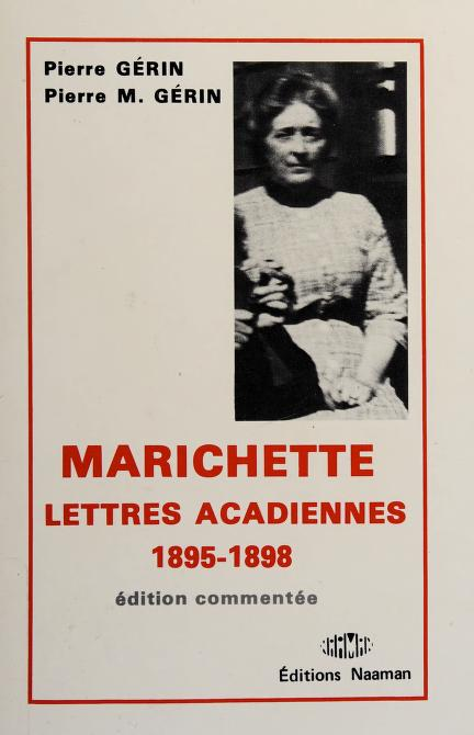 Lettres acadiennes, 1895-1898 by Marichette