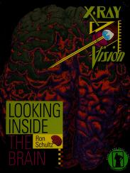Cover of: Looking inside the brain | Ron Schultz