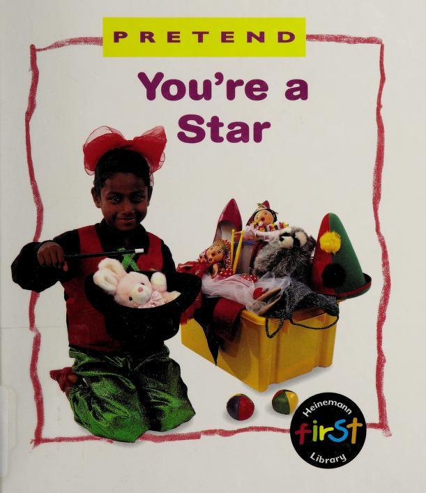 Pretend you're a star by Karen Bryant-Mole