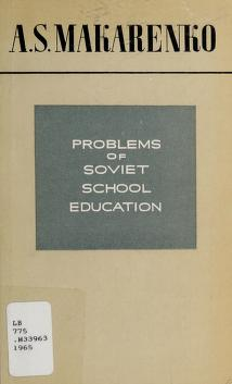 Cover of: Problems of Soviet school education   Anton Semenovich Makarenko