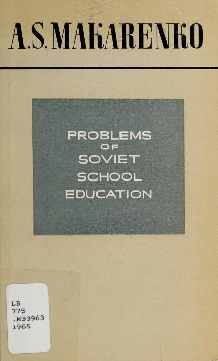 Problems of Soviet school education by Anton Semenovich Makarenko